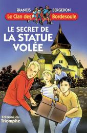 Clan des Bordesoule Secret de la Statue volée