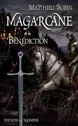 Magarcane Bénédiction Matthieu Bobin heroic fantasy magar 2