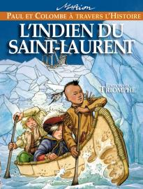 L'Indien du Saint-Laurent Paul et Colombe