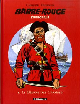 Barbe Rouge l'intégrale 1