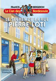 Clan des Bordesoule Secret de la Rue Pierre Loti