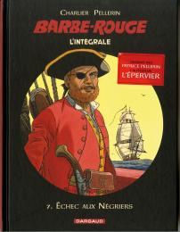 Barbe-Rouge intégrale BD tome 7 Charlier Hubinon Pellerin