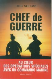 chef de guerre récit louis saillans commando marine