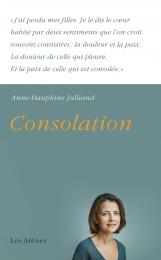 consolation Anne-Dauphine Julliand