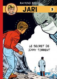 Jari - tome 3 - Le secret de Jimmy Torrent
