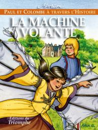paul et colombe machine volante pcol raynaud de prigny