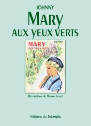 Mary aux yeux verts Johnny Trilby