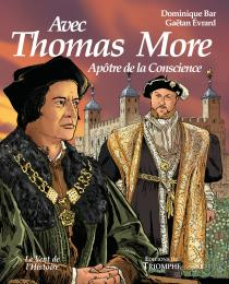 thomas more BD tudor henry viii dominique bar gaëtan évrard