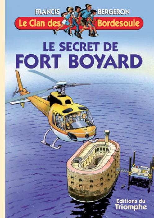 Clan des Bordesoule Secret de Fort Boyard