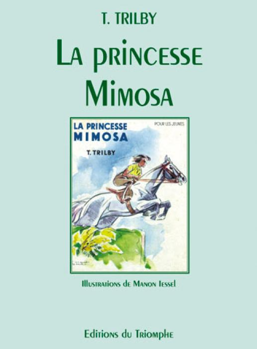 Trilby Iessel - Le princesse Mimosa
